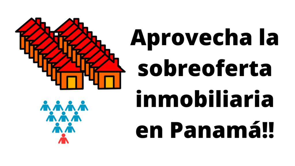 Sobre oferta inmobiliaria en Panamá